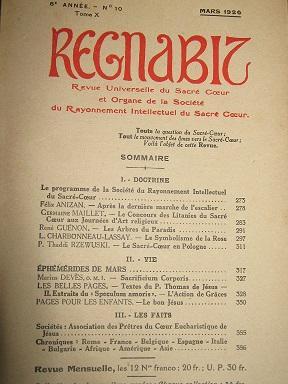 REGNABIT. Revue universelle du Sacré-Coeur paraissant le: Société du Rayonnement