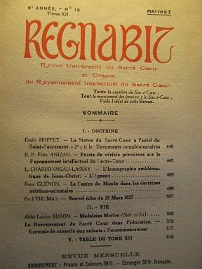 REGNABIT. Revue universelle du Sacré-Coeur et Organe: Papauté / Sacré-Coeur