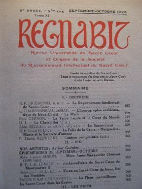 REGNABIT. Revue universelle du Sacré-Coeur et Organe: Rayonnement Intellectuel du