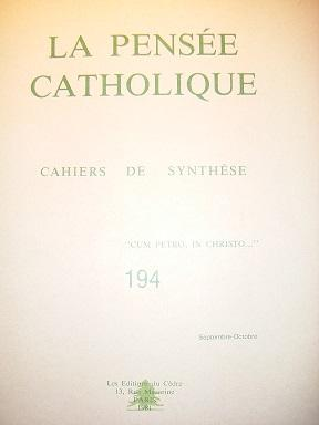 LA PENSEE CATHOLIQUE. Cahiers de Synthèse. N°194.: Lourdes / LEFEVRE