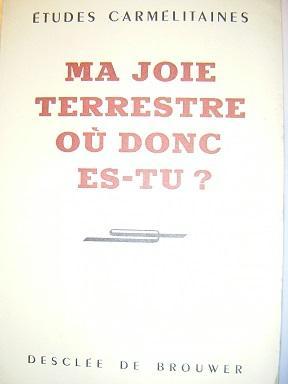 ETUDES CARMELITAINES (26e ANNEE, N° 1) : Joie / PAUL-MARIE