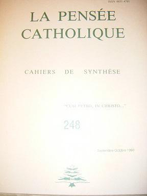 LA PENSEE CATHOLIQUE. Cahiers de Synthèse. N°248.: DAOUDAL (Yves) /