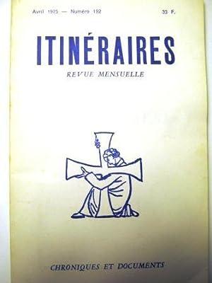 Itinéraires. Chroniques et Documents. Revue mensuelle. N°192.: Messe / Portugal