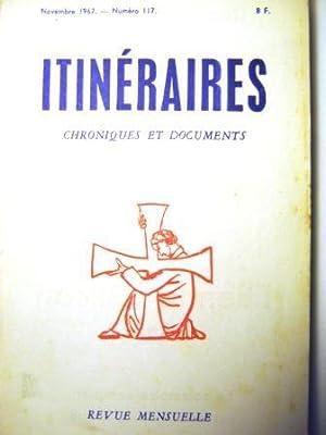 Itinéraires. Chroniques et Documents. Revue mensuelle. N°117.: CURVERS (Alexis) /