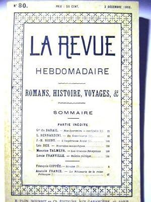 La Revue Hebdomadaire. (Romans, Histoire, Voyages, etc.).: Barail (Général du)