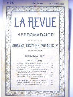 La Revue Hebdomadaire. (Romans, Histoire, Voyages, etc.).: Haraucourt (Edmond) /