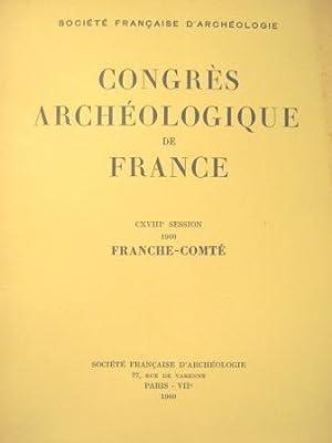 Congrès archéologique de France. CXVIIIe Session (1960): Franche-Comté / Archéologie