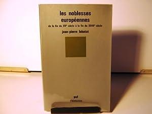 Les Noblesses européennes , de la fin: LABATUT (Jean-Pierre).