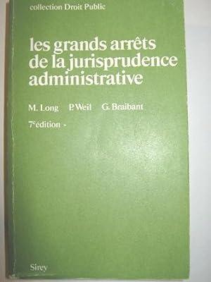 Les Grands Arrêts de la Jurisprudence administrative.: LONG (M.), WEIL