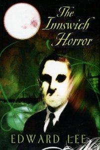 THE INNSWICH HORROR: Edward Lee