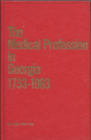 THE MEDICAL PROFESSION IN GEORGIA, 1733-1983