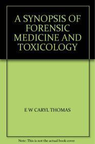 A SYNOPSIS OF FORENSIC MEDICINE AND TOXICOLOGY
