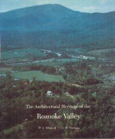 THE ARCHITECTURAL HERITAGE OF THE ROANOKE VALLEY: Lee W. Winborne