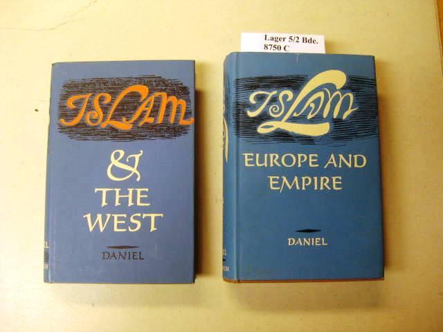 Islam, Europe and Empire. Second Volume: Islam: Daniel, Norman.: