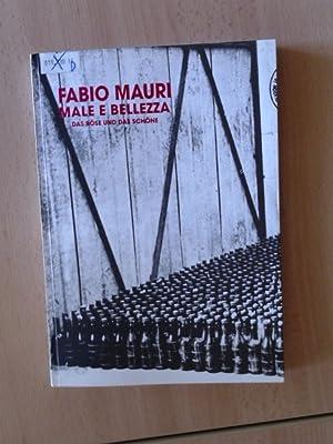 Male e Bellezza / Das Böse und: Mauri, Fabio:
