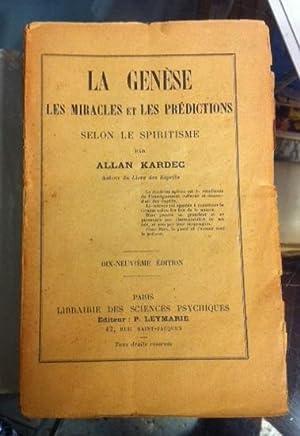La Genèse, les miracles et les prédictions: Allan KARDEC