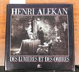 Des lumières et des ombres: Henri Alekan