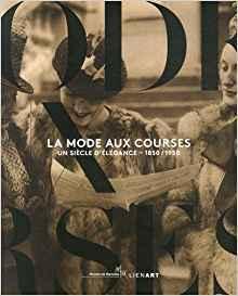 La mode aux courses : Un siècle: Christophe Dubois Rubio,