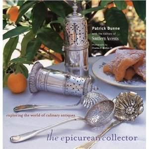 The Epicurean Collector. Exploring the World of Culinary Antiques