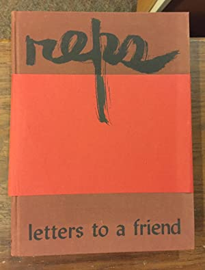 Paul Reps:Letters To A Friend, Writings & Drawings 1939 to 1980