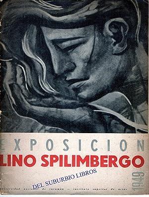 EXPOSICIÓN LINO SPILIMBERGO. CATÁLOGO DE LA UNIVERSIDAD: SPILIMBERGO- LAGUARDA, MARCOS