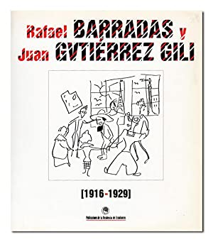 RAFAEL BARRADAS Y JUAN GUTIERREZ GILI (1916 - 1929): BARRADAS- GUTIÉRREZ GILI.