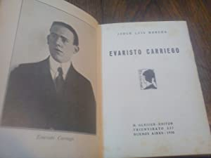 EVARISTO CARRIEGO.: BORGES, Jorge Luis . 1st. ed.-HORACIO COPPOLA.photos-