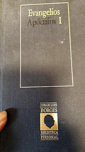 EVANGELIOS APÓCRIFOS - Vol. I: BORGES; JORGE LUIS .Colección dirigida por