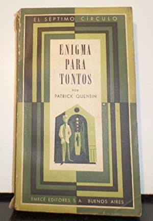 ENIGMA PARA TONTOS. 1ª ed: QUENTIN PATRICK. (Seudónimo de Richard Webb y Hugh C. Wheeler).