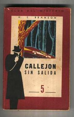 CALLEJON SIN SALIDA.: BRANSON H. C.