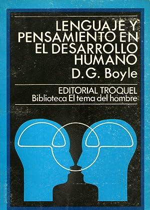 Lenguaje Y Pensamiento En El Desarrollo Humano.: BOYLE. D.G.