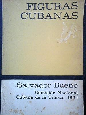FIGURAS CUBANAS. – Breves biografías de Grandes Cubanos del Siglo XIX.1a. ed.: BUENO, ...