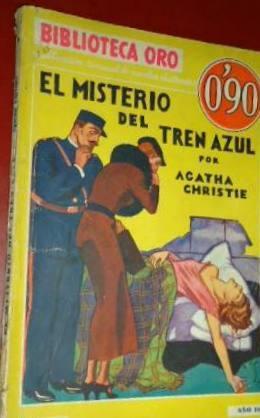 EL MISTERIO DEL TREN AZUL.: Christie, Agatha.