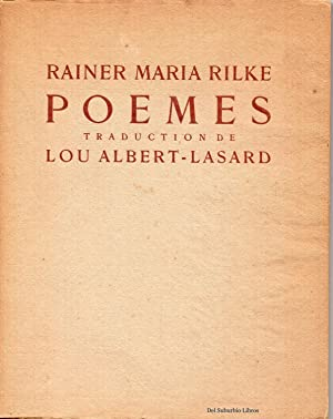 POEMES. 1° ed.: RILKE, Rainer Maria - Lou ALBERT-LASARD , Traduction
