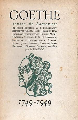GOETHE, TEXTOS DE HOMENAJE 1749-1949: Ernst Beutler, C.