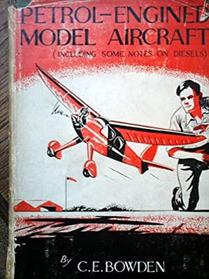 Petrol-Engined Model Aircraft (including Some Notes on diesels).