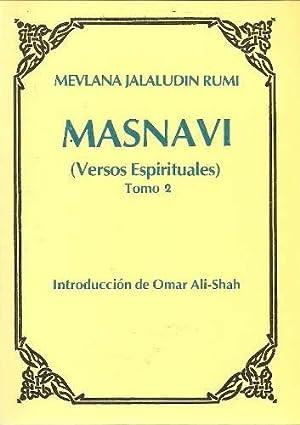 Masnavi. –Versos Espirituales. Introducción de Omar Ali-: Mevlana Jalaludin Rumi