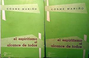 EL ESPIRITISMO AL ALCANCE DE TODOS. II Tomos: COSME MARIÑO
