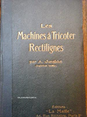 LES MACHINES A TRICOTER RECTILIGNES