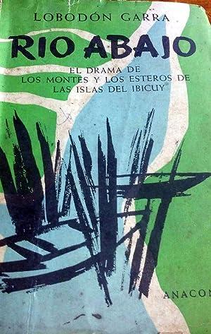 Río Abajo: El Drama de los Montes: LOBODÓN GARRA, (pseudónimo