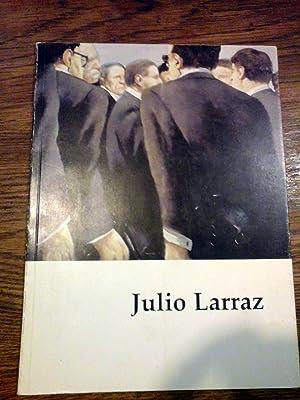 JULIO LARRAZ - COLECCIÒN CUADERNOS DE ARTE: JULIO LARRAZ -