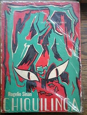 Chiquilinga: Sinàn Rogelio