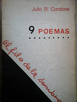 9 Poemas, Al filo de la Sombra: Cordone Julio R