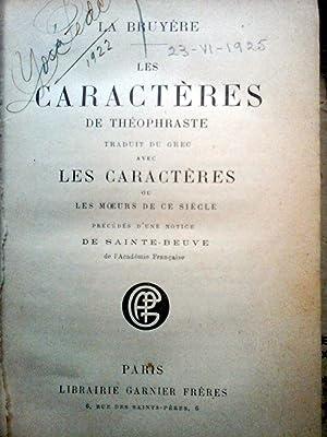 Les Caractères de Théophraste, traduits du grec: LA BRUYERE