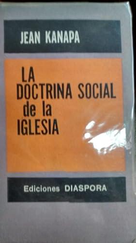 LA DOCTRINA SOCIAL DE LA IGLESIA: KANAPA, JEAN