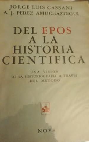 DEL EPOS A LA HISTORIA CIENTIFICA. UNA: CASSANI, Jorge Luis