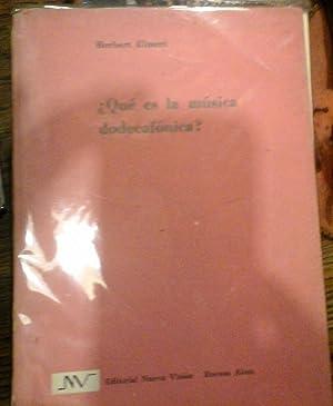 QUE ES LA MUSICA DODECAFONICA.: HERBERT EIMERT