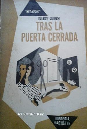 TRAS LA PUERTA CERRADA.: ELLERY QUEEN.-Walsh Rodolfo –traducción-