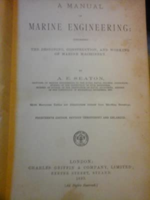 A manual of marine engineering.