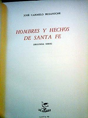 HOMBRES Y HECHOS DE SANTA FE (SEGUNDA SERIE): Busaniche , José Carmelo